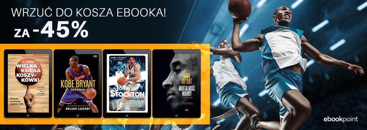 Promocja na ebooki Wrzuć do kosza ebooka! / KOSZYKÓWKA -45%